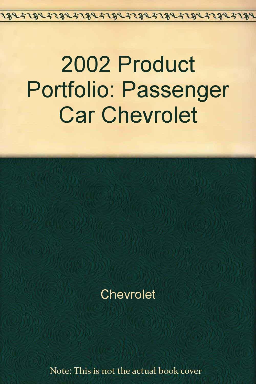 2002 Product Portfolio: Passenger Car Chevrolet pdf