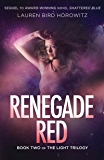 Renegade Red: Book Two of The Light Trilogy