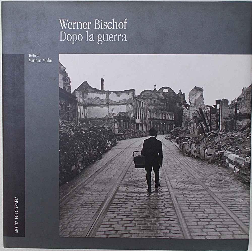 Dopo la guerra. Ediz. illustrata Copertina rigida – 31 ott 1995 Werner Bischof Miriam Mafai 24 Ore Cultura 887179074X