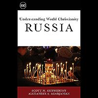 Understanding World Christianity: Russia