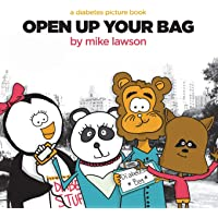 Open Up Your Bag: A Diabetes Picture Book