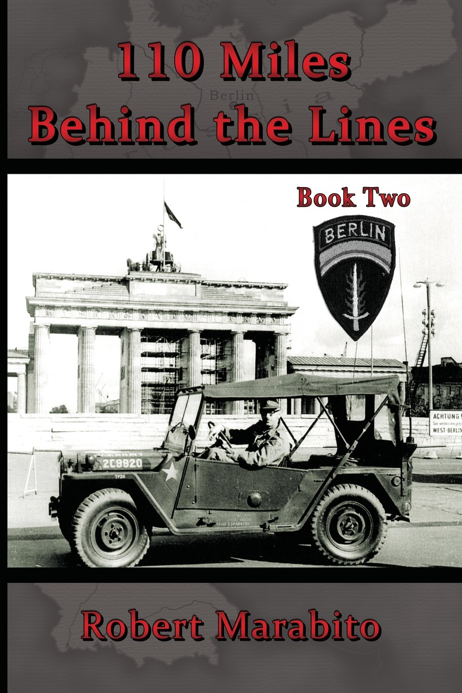 110 Miles Behind the Lines Book Two PDF