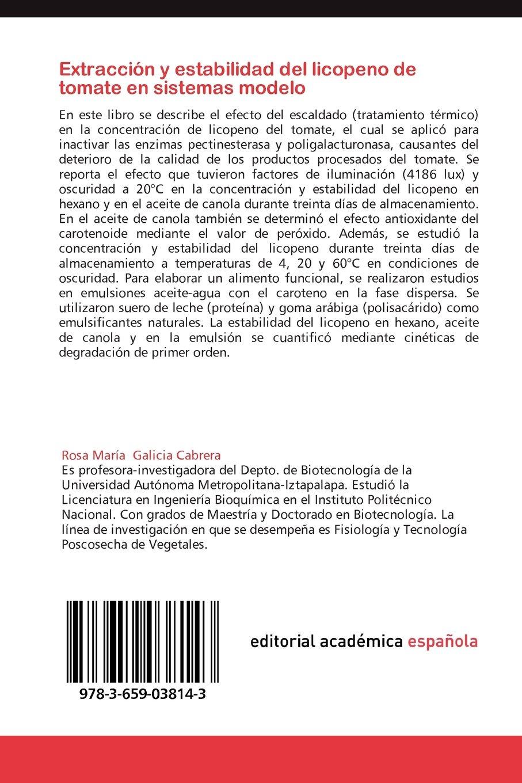 Extraccion y Estabilidad del Licopeno de Tomate En Sistemas Modelo ...