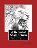 A Remnant Shall Return - 2020 Edition: A Study of the Restoration of the House of Israel
