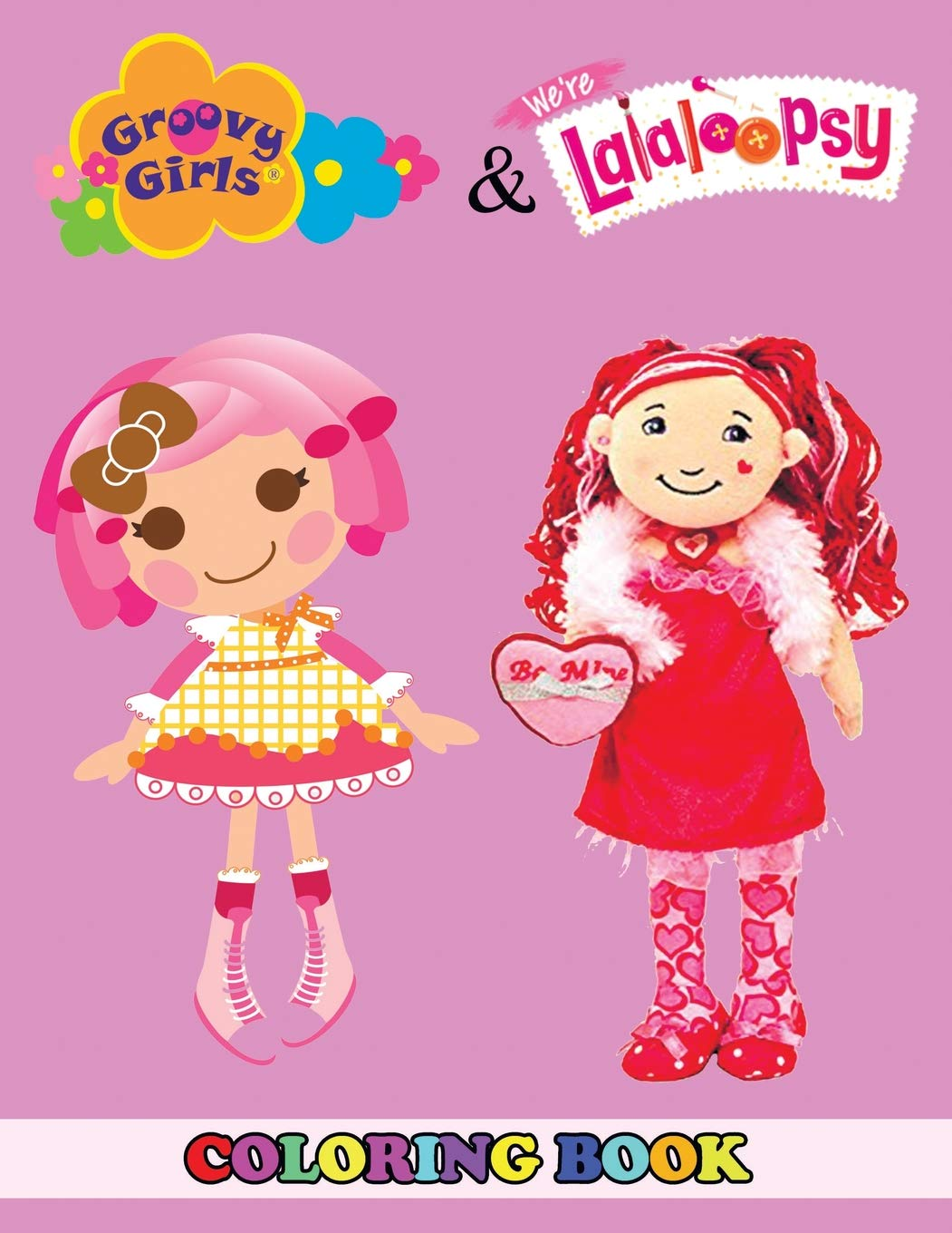 Groovy Girls and Lalaloopsy Coloring Book: 2 in 1 Coloring ...