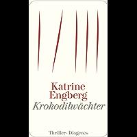 Krokodilwächter: Ein Kopenhagen-Thriller (Kørner & Werner 1) (German Edition)