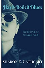 Hard-Boiled Blues (Pocketful of Stories Book 8) Kindle Edition