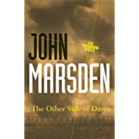 The Other Side of Dawn: Tomorrow Series 7 (The Tomorrow Series)