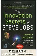 The Innovation Secrets of Steve Jobs: Insanely Different Principles for Breakthrough Success Paperback