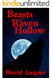 Beasts of Raven Hollow