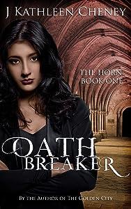 Oathbreaker (The Horn Book 1)