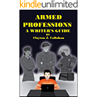 Armed Professions: A Writer's Guide