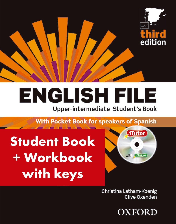 English File 3rd Edition Upper-IntermediateStudent's Book + Workbook with Key Pack (English File Third Edition) Tapa blanda – 2014 Christina Latham-Koenig S.A. 0194558665 Lengua extranjera: inglés