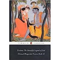 Krishna: The Beautiful Legend of God: (srimad Bhagavata Purana Book X): Bk.10