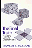 Final Truth: A Guide to Ultimate Understanding