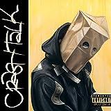 CrasH Talk [Explicit]