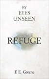 Refuge: By Eyes Unseen