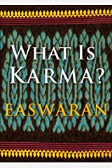What Is Karma? (Easwaran Inspirations Book 5) Kindle Edition