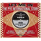 Let Me In: The Pye International Story 1962