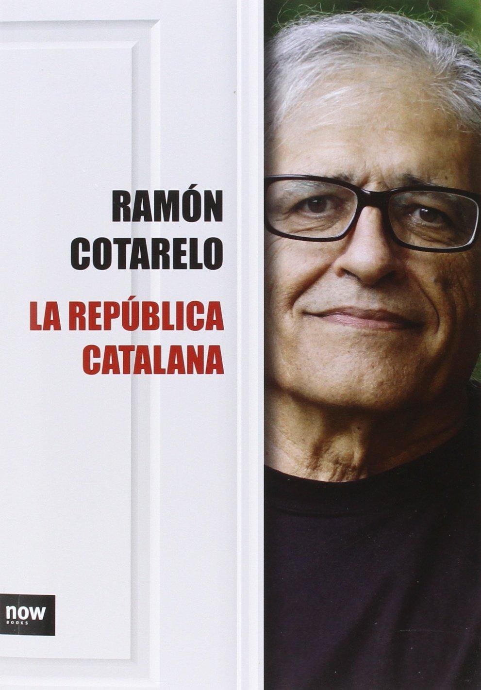 La República catalana (FUERA DE COLECCION): Amazon.es: Cotarelo García, Ramón: Libros