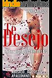 TE DESEJO: Entre Rosas @ Estrelas