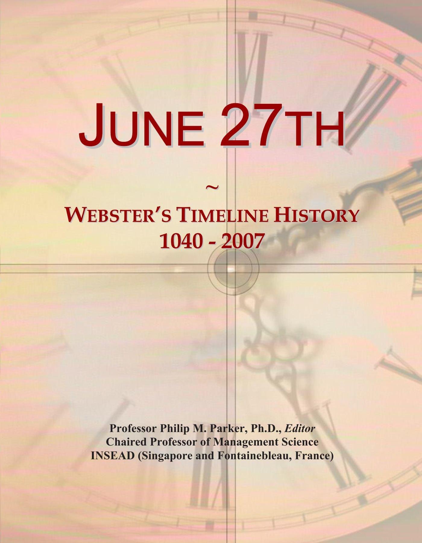 Download June 27th: Webster's Timeline History, 1040 - 2007 pdf
