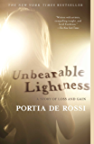 Unbearable Lightness: A Story of Loss and Gain (English Edition)