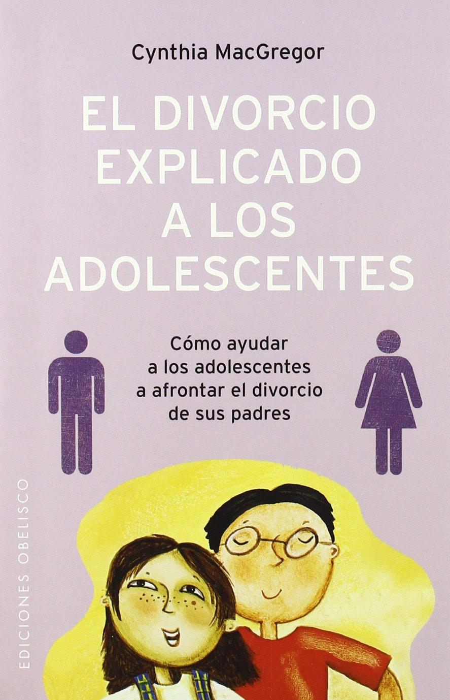 El divorcio explicado a los adolescentes (NUEVA CONSCIENCIA)
