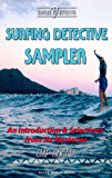 Surfing Detective Sampler (Surfing Detective Mystery Series)