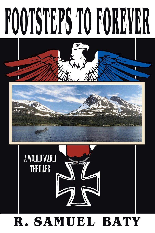 Download Footsteps to Forever: A World War II Thriller pdf epub