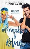 #PrankLove in Blue