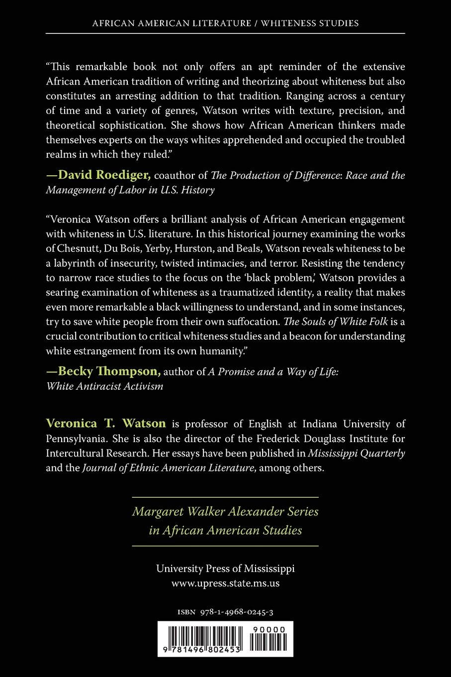 com the souls of white folk african american writers com the souls of white folk african american writers theorize whiteness margaret walker alexander series in african american studies