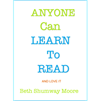 Anyone Can Learn to Read: and Love it (English Edition)