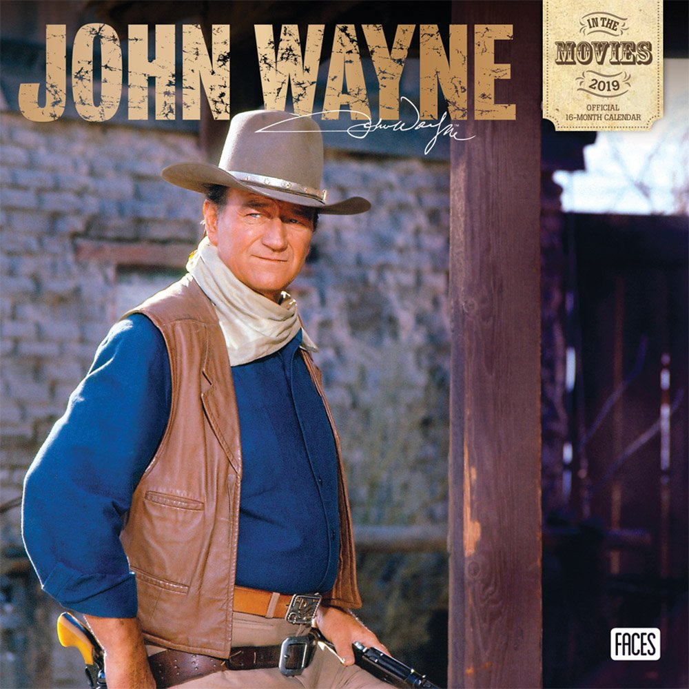 Download John Wayne in the Movies 2019 12 x 12 Inch Monthly Square Wall Calendar with Foil Stamped Cover, USA American Actor Celebrity Country pdf