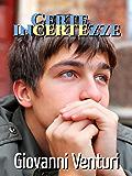 Certe incertezze (Le parole confondono Vol. 2)