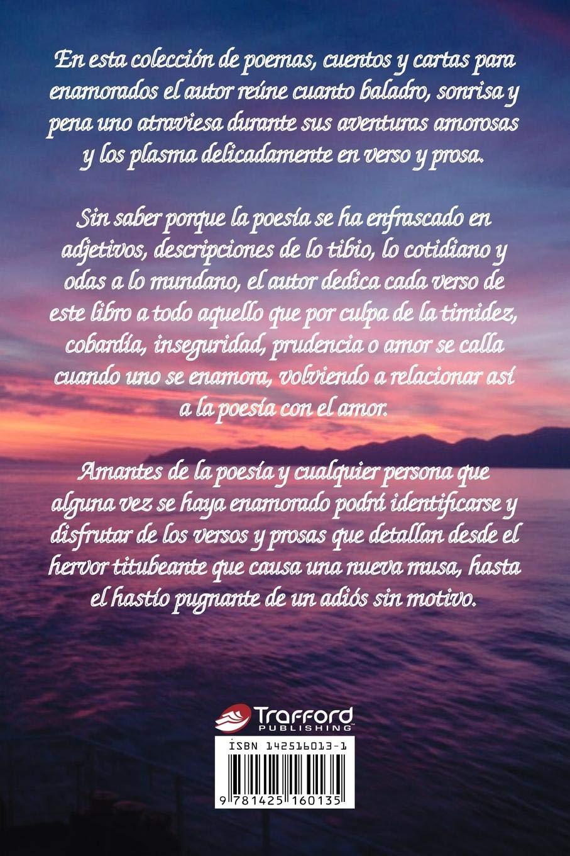 Un Nuevo Suspiro: Poemas, Cuentos y Cartas para Enamorados (Spanish Edition)