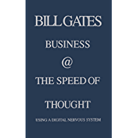 Business @ the Speed of Thought: Succeeding in the Digital Economy (English Edition)