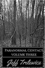Paranormal Contact Vol. 3: New Jersey Kindle Edition