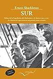 Sur: La historia de supervivencia más grande jamás contada: 17 (Leer y Viajar)
