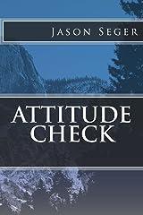 Attitude Check Kindle Edition