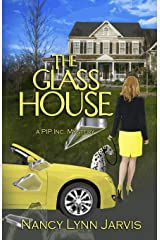 The Glass House: A PIP Inc. Mystery (PIP Inc. Mysteries) Paperback