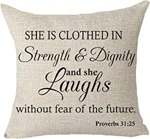 FELENIW She is Clothed in Strength and Dignity and She Laughs Without The Fear of The Future Proverbs 31:25 Office Gift Throw Pillow Cover Cushion Case Cotton Linen Material Decorative 18x18 inches