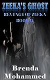 Zeeka's Ghost: Revenge of Zeeka Science fiction series Book 4