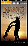 Mason's Daughter