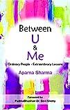 Between U & Me