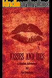 Kisses and Lies: A Shalan Adventure (The Shalan Adventures Book 2)