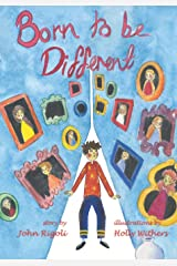 Born to Be Different!: For all the special little kids in the world! Paperback