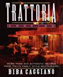 Trattoria Cooking: More than 200 authentic recipes from Italy's family-style restaurants