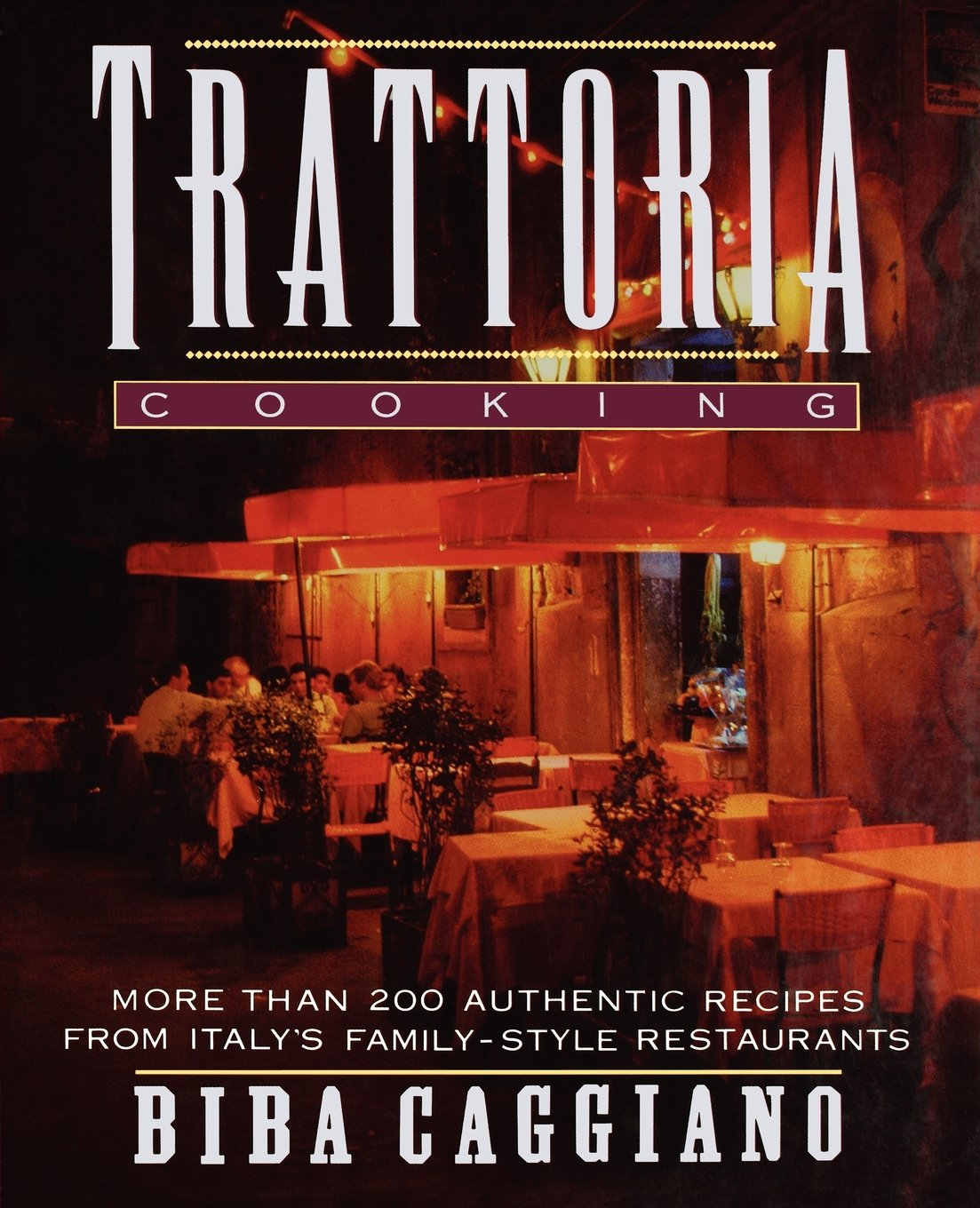 Trattoria Cooking: More than 200 authentic recipes from Italy's family-style  restaurants: Biba Caggiano, Charles Waller: 9780025202528: Amazon.com: Books