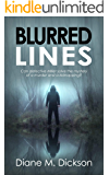 BLURRED LINES: Can detective Miller solve the mystery of a murder and a kidnapping? (DI Tanya Miller investigates Book 5…